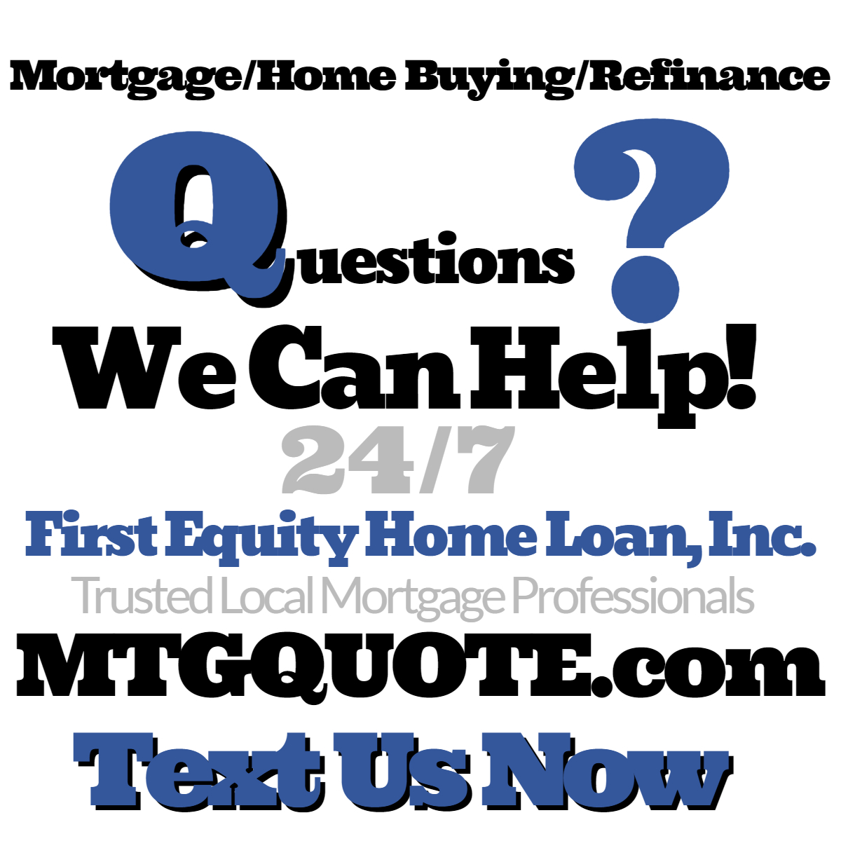 Text Us with Home Loan Questions